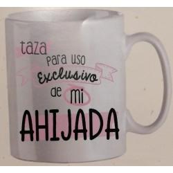 """Taza """"Para uso exclusivo de mi ahijada"""""""