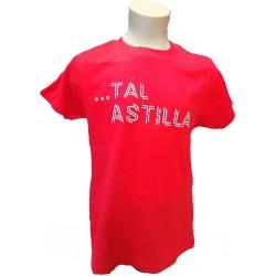 "Camiseta ""...Tal astilla"" roja"