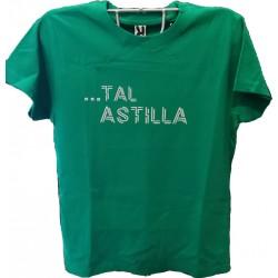 """Camiseta """"... Tal astilla"""" verde"""